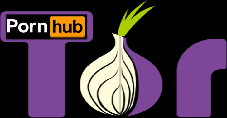 Pornhub Launches Tor Mirror Site For Anonymous Browsing