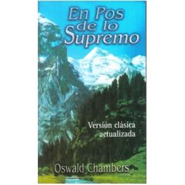 Oswald chambers en pos de lo supremo