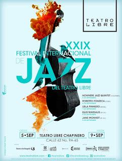 Poster 2 Festival Internacional de Jazz del Teatro Libre 2017