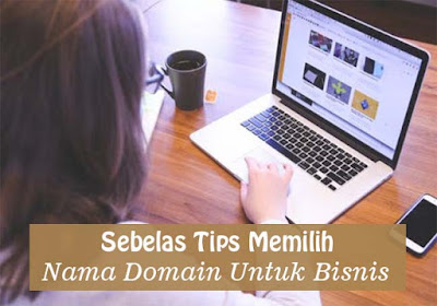 11 Tips Memilih Nama Domain Untuk Bisnis