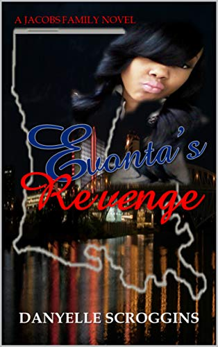 Evonta's Revenge (A Jacobs Family Novel) by Danyelle Scroggins