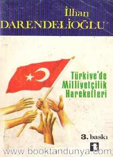 Ilhan Darendelioglu - Türkiye'de milliyetçilik hareketleri