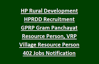 HP Rural Development HPRDD Recruitment GPRP Gram Panchayat Resource Person, VRP Village Resource Person Jobs Notification 2017