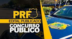 Concurso PRF: Edital com 1.500 vagas e remuneração inicial de R$ 9.899,88 + benefícios!