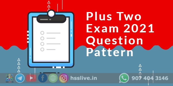 class 12 plus two march 2021 question pattern