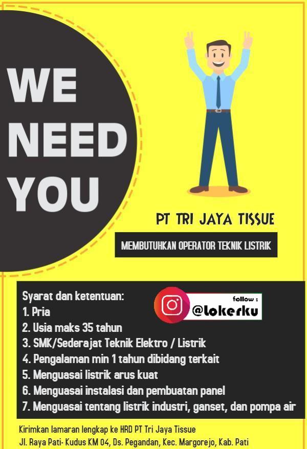 Loker Pati di PT. Trijaya Tissue Pati sebagai Operator Teknik Listrik