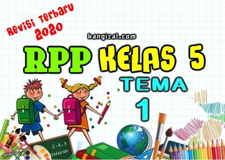 RPP Kelas 5 Kurikulum 2013 Terbaru Revisi 2020 (Tema 1) kangizal.com faizalhusaeni.com