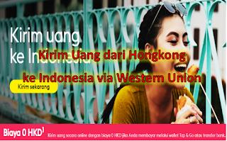 Cara Kirim Uang dari Hongkong ke Indonesia via Western Union