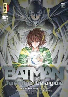 [7BD] Batman & the Justice League - tome 2 aux éditions Kana