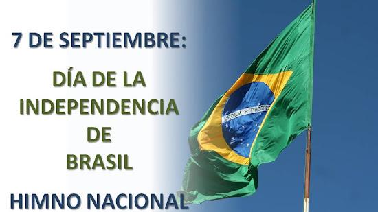 EL HIMNO NACIONAL DE BRASIL EN EL DÍA DE SU INDEPENDENCIA: 7 DE SEPTIEMBRE