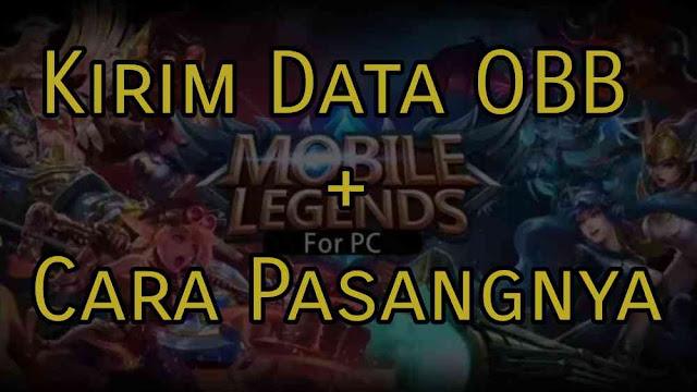 Cara Mengirim Data OBB ML (Mobile Legend) + Cara Pasangnya,cara kirim data obb mobile legend cara mengirim data obb mobile legend cara kirim file obb mobile legend cara mengirim file obb mobile legend
