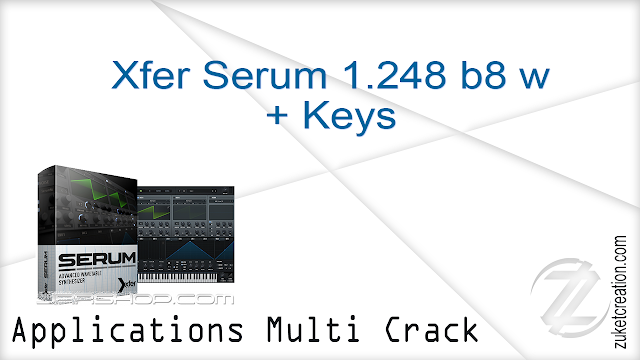 Xfer Serum 1.248 b8 w + Keys  |  145 MB