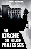 https://www.amazon.de/Die-Kirche-heiligen-Prozesses-Thriller/dp/3751903186/ref=tmm_pap_swatch_0?_encoding=UTF8&qid=1589134076&sr=8-1