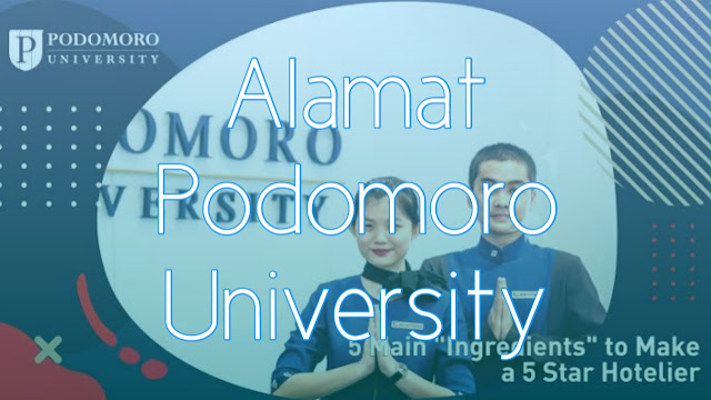 Alamat dan Nomer Telepone Podomoro University Lengkap