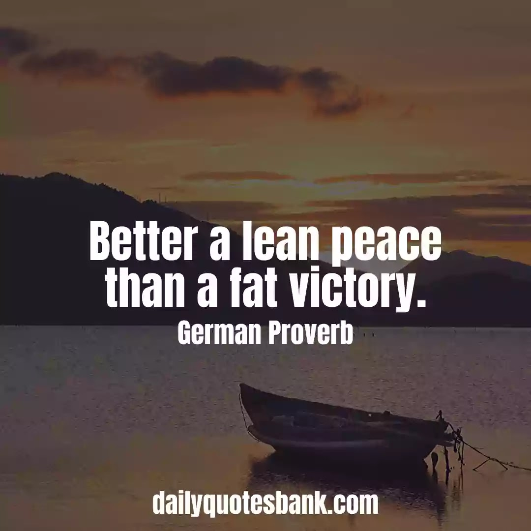 Inspiring German Proverbs About Peace Of Mind For Life Lessons