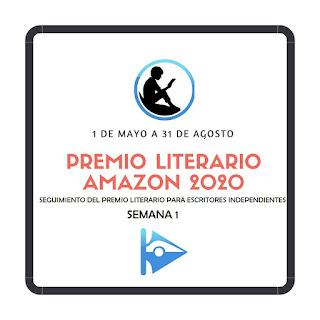 Premio Literario Amazon 2020. Seguimiento en Cruce de Caminos. Semana 1