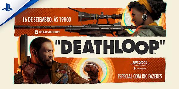 Assiste ao MODO PlayStation® dedicado a Deathloop amanhã às 19h no canal YouTube da PlayStation® Portugal