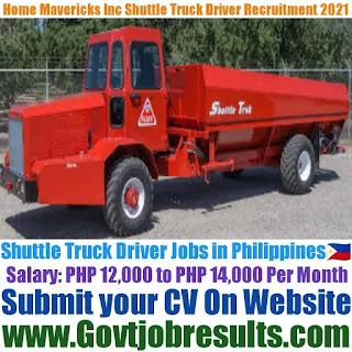 Home Mavericks Inc Shuttle Truck Driver Recruitment 2021-22