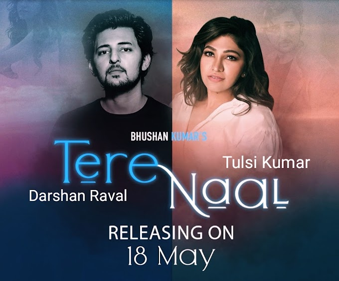 Darshan Raval - TERE NAAL (तेरे नाल) Lyrics | Tulsi Kumar | Quarantine Love Song | Stay At Home