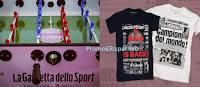 Logo Vinci gratis magliette e Calcio Balilla della Gazzetta dello Sport