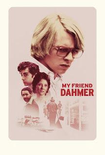 Synopsis & Movie Review of My Friend Dahmer (2017)