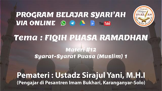 Syarat-Syarat Puasa (Muslim) 1 (Materi #12)