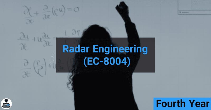 Radar Engineering (EC-8004) RGPV notes CBGS Bachelor of engineering