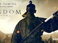Siap Tayang Awal 2020,Inilah Jadwal Kingdom Season 2 Di Netflix