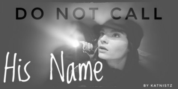 Do not call his name