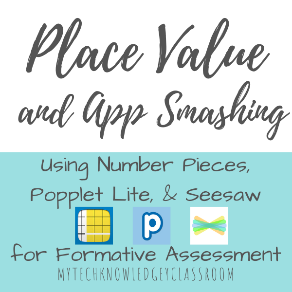 place value and app smashing