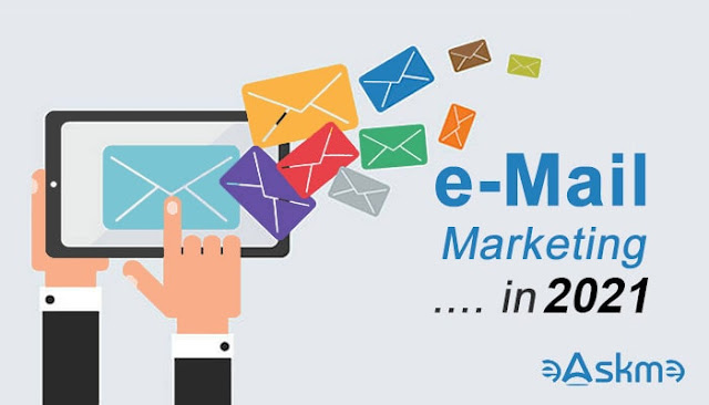 Email Marketing in 2021: How to Stay Ahead: eAskme