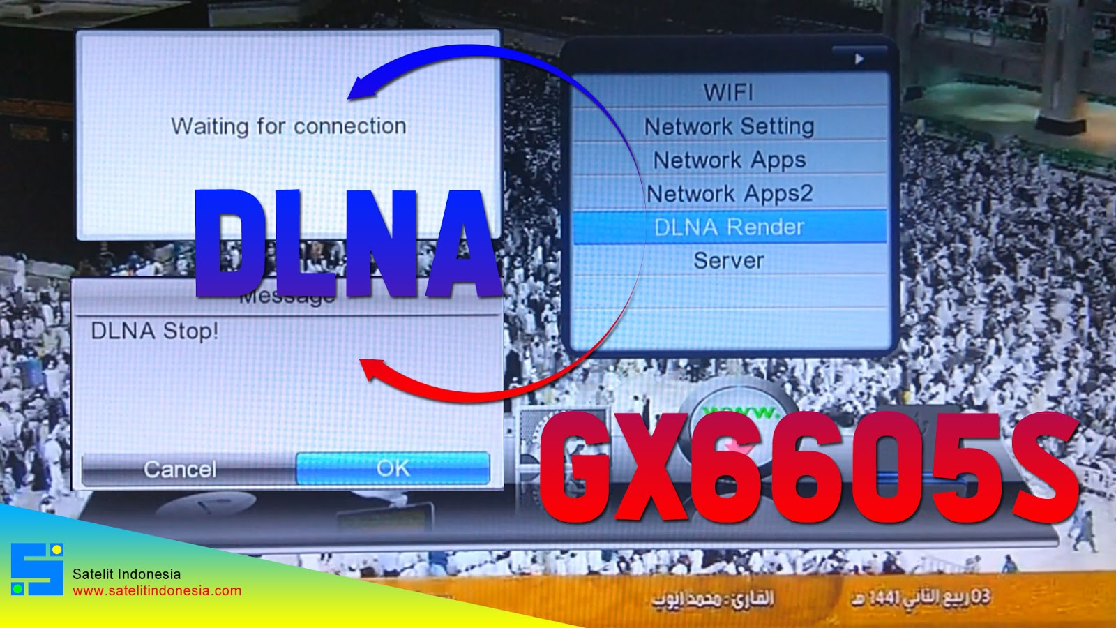 Cara Memakai Fitur DLNA di Receiver Starsat GX6605S