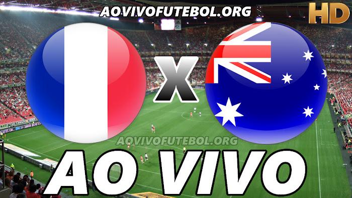Assistir França x Austrália Ao Vivo HD