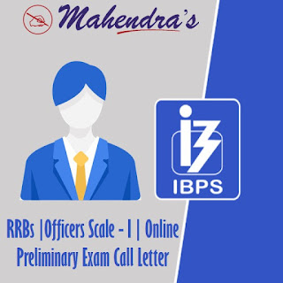 IBPS l RRBs | Officers Scale - I | Online Preliminary Exam Call Letter