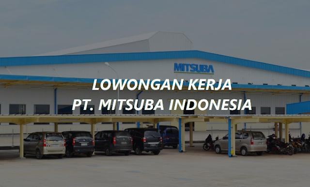 Lowongan Kerja PE & QC Staff PT. Mitsuba Indonesia Cikande Serang