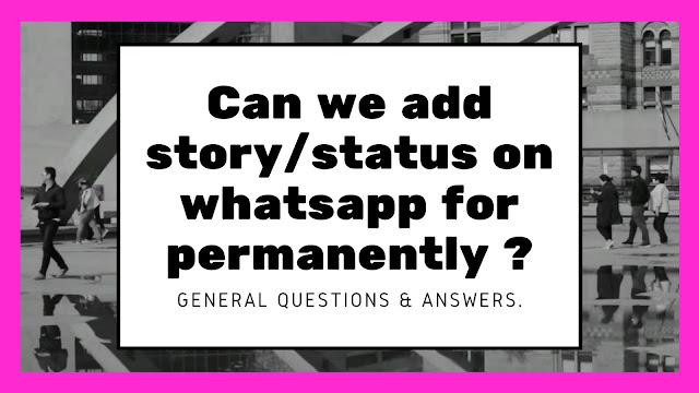 Is there any way to keep Whatsapp status permanently as story mode in whatsapp