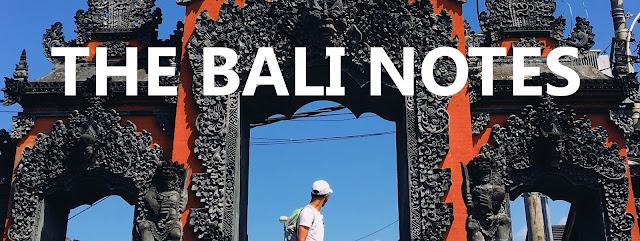 The Bali Notes | Tips & Pengalaman Trip Bajet Di Bali