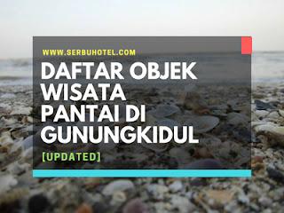 Daftar Lengkap Objek Wisata Pantai Di Gunungkidul