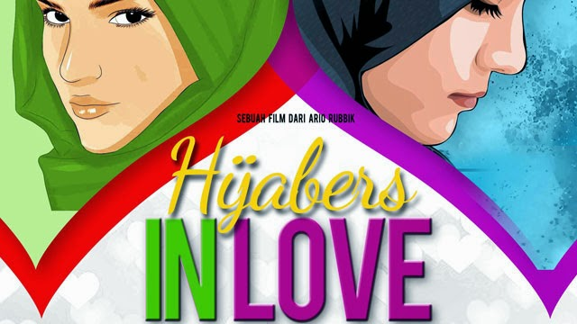 Film Hijabers in Love Sinopsis Film Remaja Islami Terbaru