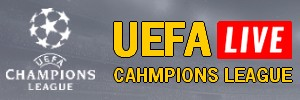 JUEFA CHAMPIONS LEAGUE LIVE STREAM streaming