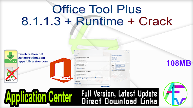 Office Tool Plus 8.1.1.3 + Runtime + Crack