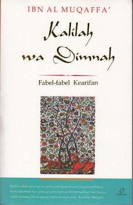 Kalilah wa Dimnah (Fabel-Fabel Kearifan)