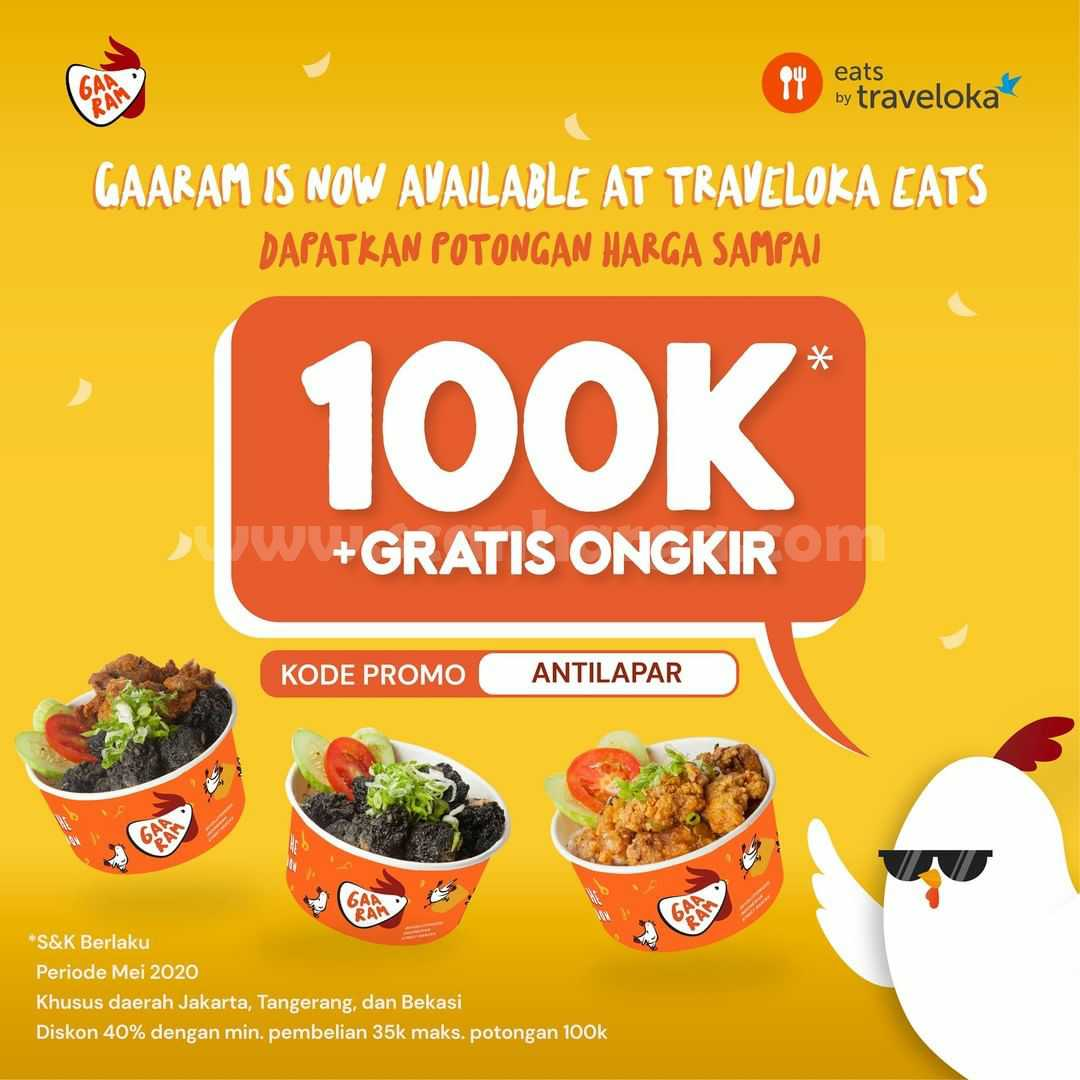 Promo GAARAM Diskon Rp 100.000 + Gratis Ongkir via Traveloka Eats