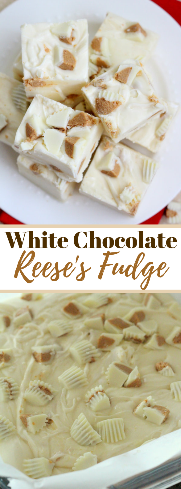 WHITE CHOCOLATE REESES FUDGE #dessert #candy