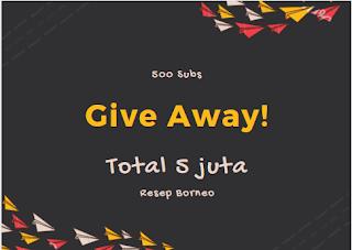 GiveAway Total 5 juta Menuju 500rb Subscriber