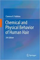 Кларенс Р. Роббинс «Химические и физические свойства человеческих волос»