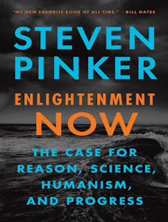Enlightenment Now- The Case for Reason Science Humanism and Progress