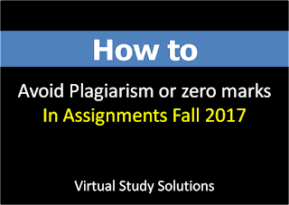 How to avoid Plagiarism or zero marks in Assignments
