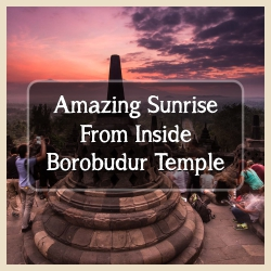 Amazing Sunrise Inside Borobudur