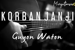 Lirik Lagu: Korban Janji - Guyon Waton